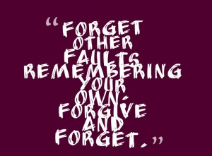 Forget-other-faults-remembering-your__quotes-by-Piedmontese-Proverb