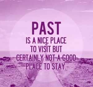 inspirational-quotes-past-is-a-nice-place-to-visit_thumb